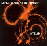 Myriad by Gregg Bendian's Interzone