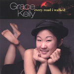 Album Every Road I Walked by Grace Kelly