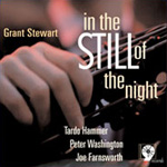 Grant Stewart: In The Still Of The Night