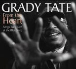 Album From the Heart: Songs Sung Live at the Blue Note by Grady Tate
