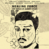 "Read ""Healing Force: The Songs of Albert Ayler"" reviewed by"