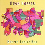 Album Hopper Tunity Box by Hugh Hopper