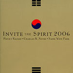Henry Kaiser / Charles K. Noyes / Song Won Park: Invite the Spirit 2006