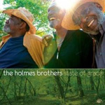 The Holmes Brothers: State of Grace