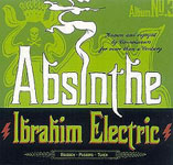 Absinthe by Ibrahim Electric