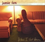 Jamie Fox: When I Get Home