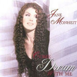 Jane Monheit: Come Dream With Me