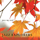 Album Jazz My Soul by The Jazz Explorers
