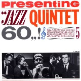 "Read ""Presenting Jazz Quintet 60"" reviewed by Hrayr Attarian"