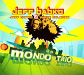 "Read ""Mondo Trio"" reviewed by Glenn Astarita"