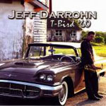 Jeff Darrohn: T-Bird ' 60