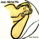 Jean-Michel Pilc: New Dreams
