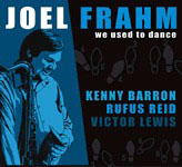 Album We Used to Dance by Joel Frahm