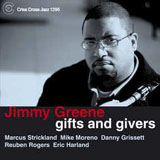 Jimmy Greene: Gifts and Givers
