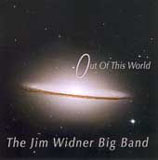 The Jim Widner Big Band: Out of This World
