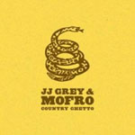 Album Country Ghetto by JJ Grey & Mofro