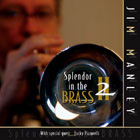 Jim Manley: Splendor in the Brass 2