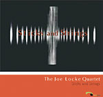 "Read ""Joe Locke: Sticks and Strings & Both Sides of the Fence"" reviewed by Celeste Sunderland"