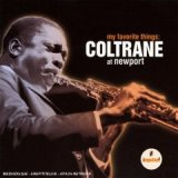 John Coltrane: My Favorite Things: Coltrane Live At Newport