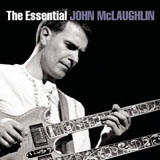 "Read ""The Essential John McLaughlin"" reviewed by John Kelman"