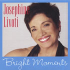 Josephine Livoti: Bright Moments