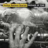 Joshua Redman: Passage of Time