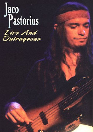 "Read ""Jaco Pastorius: Live and Outrageous"""