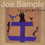 Joe Sample: The Pecan Tree