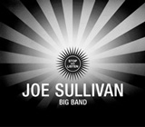 Joe Sullivan Big Band: Stop and Listen