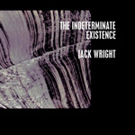 Jack Wright: The Indeterminate Existence
