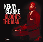 Album Kenny Clarke: Klook's The Man by Kenny Clarke