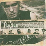 Album Ten Days Out: Blues from the Backroads by Kenny Wayne Shepherd