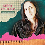 Kerry Politzer: You Took Me In