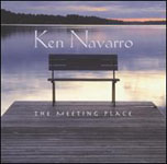 Album The Meeting Place by Ken Navarro