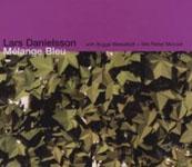 Lars Danielsson: Melange Bleu