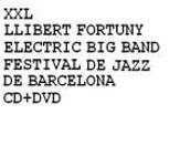 Llibert Fortuny Electric Big Band: XXL