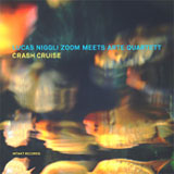 Album Crash Cruise by Lucas Niggli