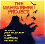 Mahavishnu Project: Mahavishnu Project-  Live Bootleg