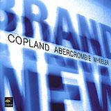 Marc Copland/John Abercrombie/Kenny Wheeler: Brand New