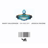 Mary Halvorson & Jessica Pavone: On and Off