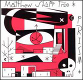 Matthew Shipp Trio: Prism
