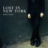 Matt Ray: Lost in New York