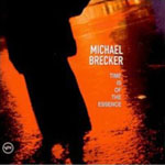 Michael Brecker (Verve: Time Is of the Essence