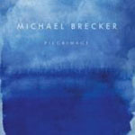 Michael Brecker: Michael Brecker: Pilgrimage
