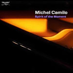 Album Spirit Of The Moment by Michel Camilo
