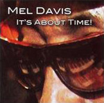 Mel Davis: It's About Time!