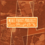 Album Comin by Mike Frost Project