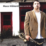 Album When Last We Met by Mace Hibbard