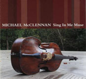 Michael McClennan: Sing In Me Muse