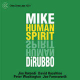 Mike DiRubbo: Human Spirit